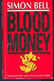 Blood Money (0749305800) by Bell, Simon