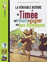 La véritable histoire de Timée qui rêvait de gagner aux jeux Olympiques