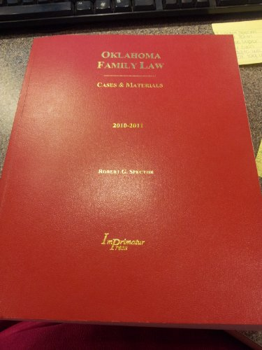 Oklahoma Family Law Case and Materials (2010-2011)