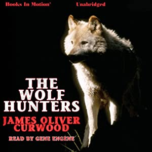 The Wolf Hunters Audiobook