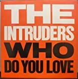 Intruders (80's Group) WHO DO YOU LOVE 12