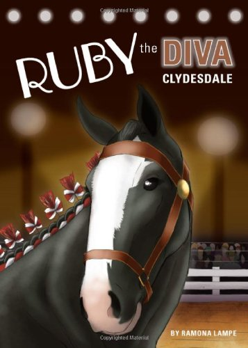 Delightful childrens book, Ruby, the Diva Clydesdale