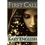 First Call: A Farthane Story (a YA-friendly short fantasy) (Farthane Stories)