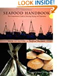 Seafood Handbook: The Comprehensive G...