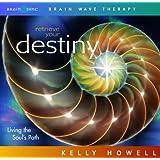 Retrieve Your Destiny: Living the Soul's Path