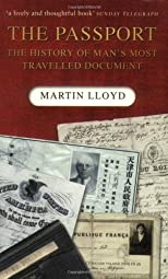 The Passport: The History of Man's Most Travelled Document