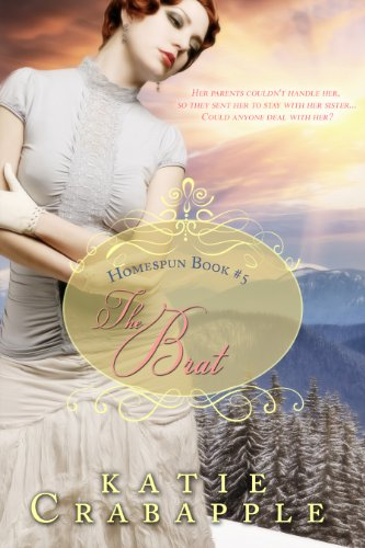 The Brat (Homespun Book 5) PDF