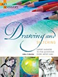 Drawing and Sketching: Expert Answers to the Questions Every Artist Asks (Art Answers)
