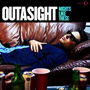 Outasight – Nights Like These 2012