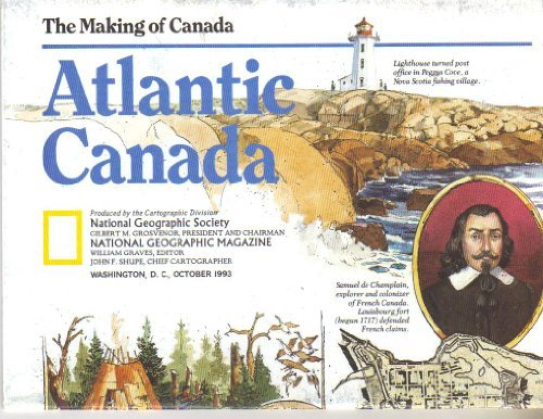 The Making of Canada: Atlantic Canada