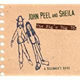 John Peel And Sheila: The Pig's Big 78s: A Beginner's Guide ~ John Peel