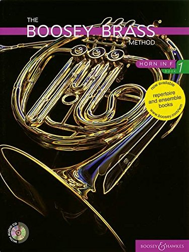 The Boosey Brass Method: Horn in F - Book 1: Horn in F Bk. 1 (Boosey Brass Method Series)