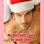 My Date with Santa | Dean Chills