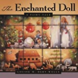 img - for The Enchanted Doll: A Fairy Tale book / textbook / text book