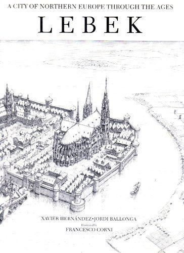 Lebek: A City of Northern Europe through the Ages