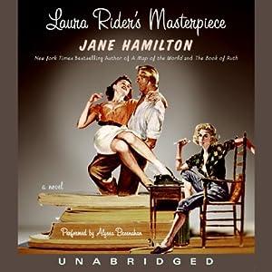Laura Rider's Masterpiece | [Jane Hamilton]