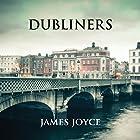 Dubliners Hörbuch von James Joyce Gesprochen von: Connor Sheridan