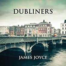 Dubliners Audiobook by James Joyce Narrated by Connor Sheridan