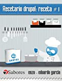 img - for Recetario Drupal: receta # 1 (Spanish Edition) book / textbook / text book