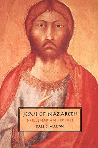 Jesus of Nazareth: Millenarian Prophet