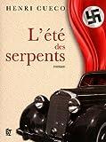 L'été des serpents : roman