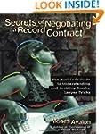 Secrets of Negotiating a Record Contr...