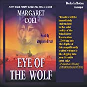 Eye of the Wolf: Arapaho Indian Mysteries | [Margaret Coel]