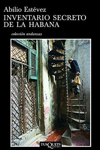Inventario secreto de La Habana (Fabula (tusquets))
