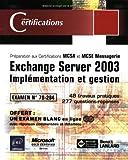 echange, troc Benoît Lanlard - Exchange Server 2003 : Implémentation et gestion, examen 70-284