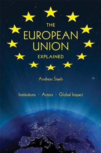 The European Union Explained: Institutions, Actors,...