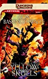 The Temple of Yellow Skulls: A Dungeons & Dragons Novel (Abyssal Plague)