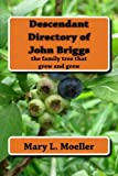 img - for Descendant Directory of John Briggs (Volume 1) book / textbook / text book