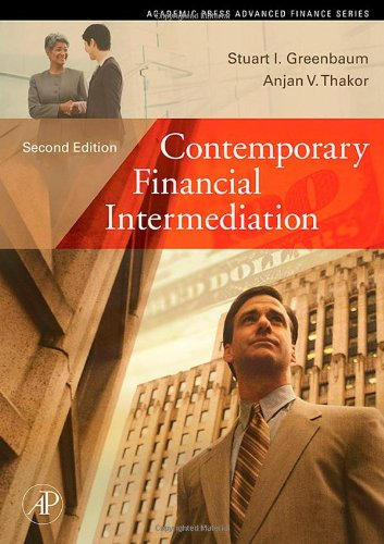 Contemporary Financial Intermediation, Second Edition (Academic Press Advanced Finance)