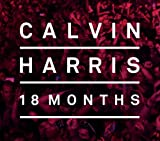 18 Months [Deluxe Edition] Calvin Harris