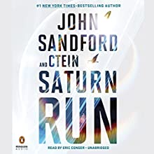 Saturn Run (       UNABRIDGED) by John Sandford, Ctein Narrated by Eric Conger