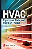 HVAC Equations, Data, and Rules of Thumb, 3e