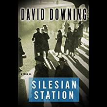 Silesian Station Audiobook by David Downing Narrated by Simon Prebble
