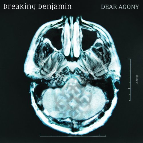 Dear Agony by Breaking Benjamin [2009]