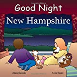 Good Night New Hampshire (Good Night Our World series)
