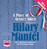 Hilary Mantel A Place of Greater Safety: Volume 2