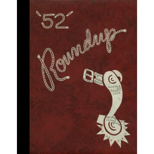 (Reprint) 1953 Yearbook: Las Vegas High School, Las Vegas, New Mexico Las Vegas High School 1953 Yearbook Staff