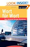 Wort Fur Wort: New Advanced German Vocabulary