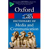 A Dictionary of Media and Communication (Oxford Paperback Reference)by Daniel Chandler