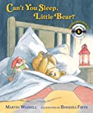 Can't You Sleep, Little Bear? [With CD (Audio)] (Candlewick Storybook Animation) Martin Waddell