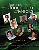 Exploring Journalism and the Media (with CD-ROM) (Bpa)