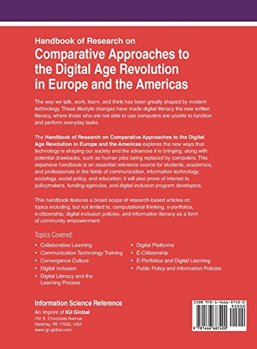 Handbook of Research on Comparative Approaches to the Digital Age Revolution in Europe and the Americas (Advances in Electronic Government, Digital Divide, and Regional Development)