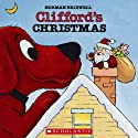 Clifford's Christmas (       UNABRIDGED) by Norman Bridwell Narrated by Stephanie D'Abruzzo