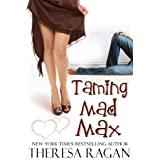 Taming Mad Maxdi Theresa Ragan