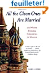 All the Clean Ones Are Married: And O...