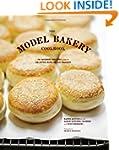 The Model Bakery Cookbook: 75 Favorit...